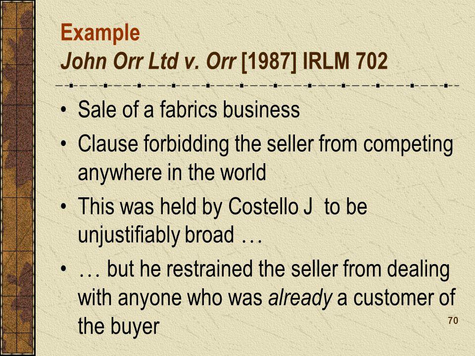 Example John Orr Ltd v. Orr [1987] IRLM 702